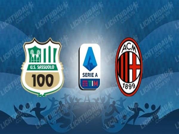Soi kèo Sassuolo vs AC Milan, 02h45, 22/07 - VĐQG Italia