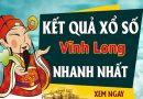 Soi cầu dự đoán XS Vĩnh Long Vip ngày 31/07/2020