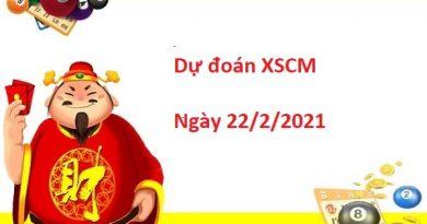 Dự đoán XSCM 22/02/2021