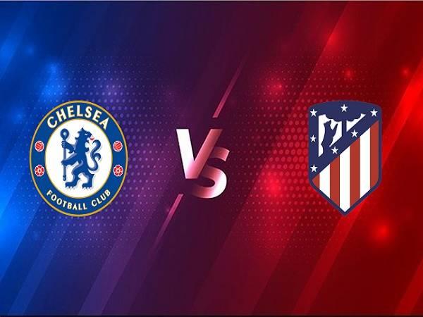 Nhận định Chelsea vs Atletico Madrid – 03h00 18/03, Cúp C1 Châu Âu