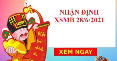 Nhận định VIP KQXSMB 28/6/2021 hôm nay