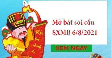 Mở bát soi cầu SXMB 6/8/2021