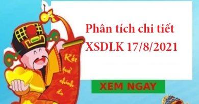 Phân tích chi tiết XSDLK 17/8/2021
