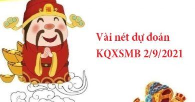 Vài nét dự đoán KQXSMB 2/9/2021