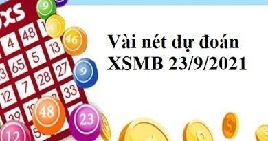 Vài nét dự đoán XSMB 23/9/2021