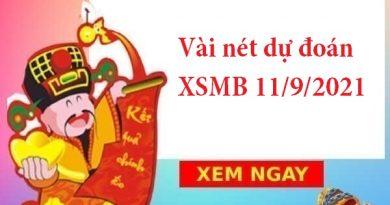 Vài nét dự đoán XSMB 11/9/2021