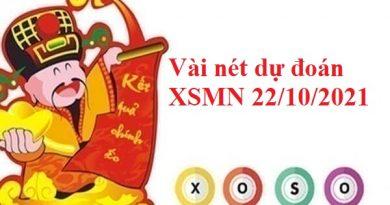Vài nét dự đoán XSMN 22/10/2021