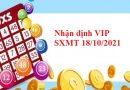 Nhận định VIP SXMT 18/10/2021 thứ 2